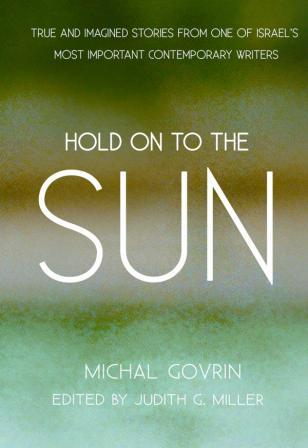 govrin hold on to the sun