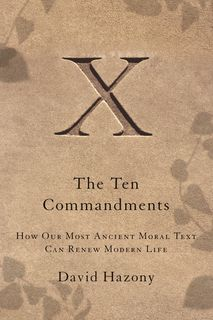 The Ten Commandments - David Hazony