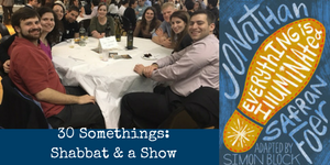 30 Somethings_Shabbat & a Show 1.png