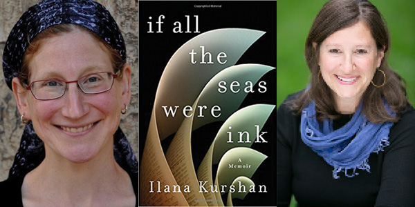 Ilana Kurshan - If All the Seas Were Ink