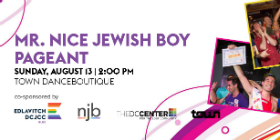 2017 Mr. Nice Jewish Boy Pageant