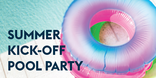 Summer Kick-Off Pool Party - Inclusion