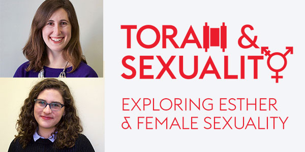 Torah-and-Sexuality_ESTHER_600x300.jpg